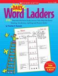 Daily Word Ladders: Grades 1-2: 150+ Reproducible Word Study Lessons That Help Kids Boost Re...