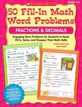 50 Fill-in Math Word Problems: Fractions & Decimals: Engaging Story Problems for Students to...