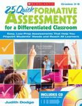 25 Quick Formative Assessments for a Differentiated Classroom: Easy, Low-Prep Assessments Th...