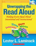 Unwrapping the Read Aloud: Making Every Read Aloud Intentional and Instructional (Theory and...