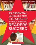 25 Essential Language Arts Strategies to Help Striving Readers Succeed