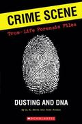 True-life Forensic Files #1: Dusting, Decay, and DNA
