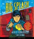 The Big Splash - Audio