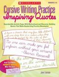 Cursive Writing Practice: Inspiring Quotes: Reproducible Activity Pages With Motivational an...