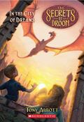 In the City of Dreams (Secrets of Droon Series #34)