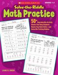 Solve-the-Riddle Math Practice: 50+ Reproducible Activity Sheets That Help Students Master K...