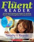 The Fluent Reader (2nd Edition): Oral & Silent Reading Strategies for Building Fluency, Word...