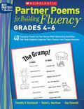 Partner Poems for Building Fluency: Grades 4-6: 40 Engaging Poems for Two Voices With Motiva...