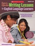 Easy & Effective Writing Lessons for English Language Learners: Scaffolded Writing Assignmen...