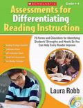 Assessments for Differentiating Reading Instruction: 100 Forms and Checklists for Identifyin...