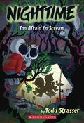 Too Afraid To Scream (Nighttime)