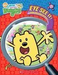 Eye See It! (Wow! Wow! Wubbzy)