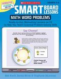 SMART Board Lessons: Math Word Problems: Ready-to-Use, Motivating Lessons on CD to Help You ...