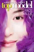 America's Next Top Model: Novel #1: Face Value