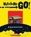 Watch Me Go!