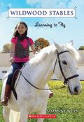 Learning To Fly (Wildwood Stables)