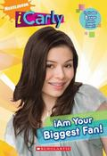 iAm Your Biggest Fan! (Icarly Novel)
