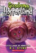 Little Shop Of Hamsters (Goosebumps Horrorland)
