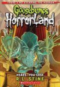 Heads, You Lose! (Goosebumps Horrorland)