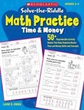 Solve-the-Riddle Math Practice: Time & Money: 50+ Reproducible Activity Sheets That Help Stu...