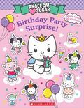 Birthday Party Surprise! (Angel Cat Sugar)