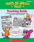 Parts-of-Speech Tales: A Motivating Collection of Super-Funny Storybooks That Teach the Eigh...