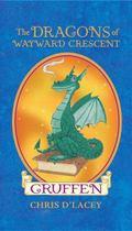 Gruffen (The Dragons Of Wayward Crescent)