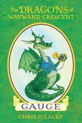 Gauge (The Dragons Of Wayward Crescent)