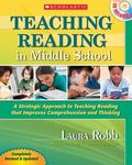 Teaching Reading in Middle School (2nd Edition): A Strategic Approach to Teaching Reading Th...