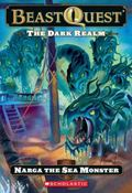 The Dark Realm: Narga The Sea Monster (Beast Quest)