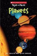 Planets (Scholastic True Or False)