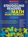 Teaching Struggling Readers to Tackle Math Word : Effective Strategies and Practice Pages Th...