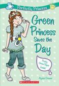 Green Princess Saves The Day (Perfectly Princess)