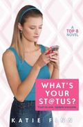 What's Your Status? A Top 8 Novel