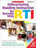 Differentiating Reading Instruction for Success with RTI : A Day-to-Day Management Guide wit...