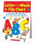 Letter of the Week Flip Chart : Write-on/Wipe-off Activity Pages That Introduce Each Letter ...