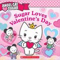 Angel Cat Sugar - Sugar Loves Valentine's Day