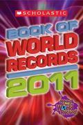 Scholastic Book of World Records 2011