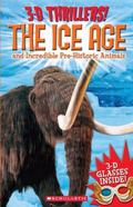Ice Age and Incredible Pre-Historic Animals