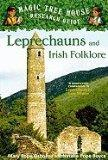 LEPRECHAUNS AND IRISH FOLKLORE (MAGIC TREE HOUSE RESEARCH GUIDE, NO 21)