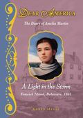 Light in the Storm : The Diary of Amelia Martin, Fenwick Island, Delaware 1861