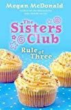 Sisters Club Rule of Three