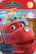 Chuggington - Wilson and the Ice Cream Fair