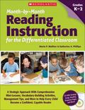 Month-by-Month Reading Instruction for the Differentiated Classroom : A Systematic Approach ...