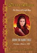 Down the Rabbit Hole : The Diary of Pringle Rose