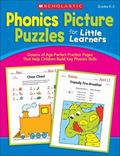 Phonics Picture Puzzles for Little Learners : Dozens of Age-Perfect Practice Pages That Help...
