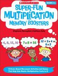 Super-Fun Multiplication Memory Boosters : 15 Brain-Based Movement Activities and Games That...
