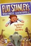 Flat Stanley's Worldwide Adventure #6 - The African Safari Discovery