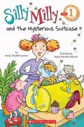 Scholastic Reader: Silly Milly and the Mysterious Suitcase : Level 1