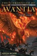 Chronicles of Avantia #1: First Hero